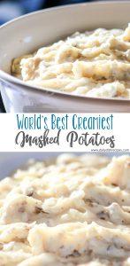 World's Best Creamiest Mashed Potatoes