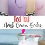 Homemade Real Fruit Irish Cream Soda