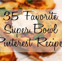 35 Favorite Super Bowl Pinterest Recipes
