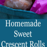 Homemade Sweet Crescent Rolls