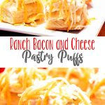 Ranch Bacon and Cheese Pastry Puffs