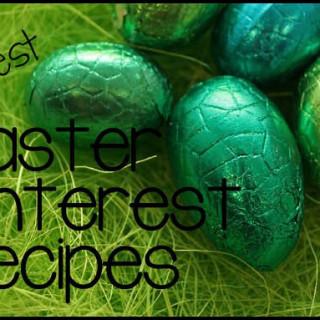 55 Best Easter Pinterest Recipes & Treats
