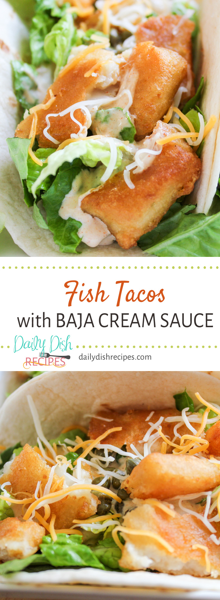 Fish tacos with baja cream sauce daily dish recipes for Recipe for fish taco sauce