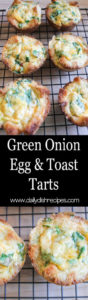 Green Onion Egg and Toast Tarts