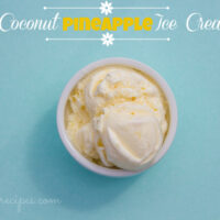Creamy Coconut Pineapple Ice Cream