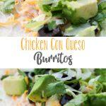 Chicken Con Queso Burritos