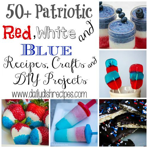 50 Patriotic Red White Blue Recipes Crafts DIY Projects