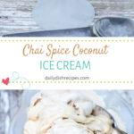 Chai Spice Coconut Ice Cream