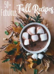 50 Fabulous Fall Recipes
