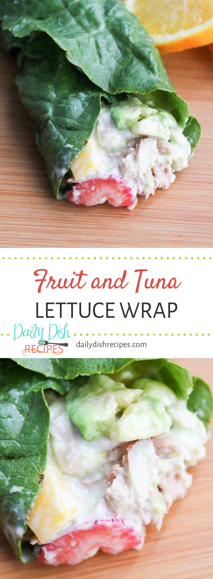 Savory and sweet mix in this Fruit and Tuna Lettuce Wrap for a wonderfully healthy, extremely easy lunch or dinner idea.
