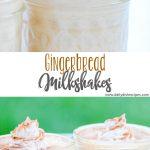 Gingerbread Milkshakes