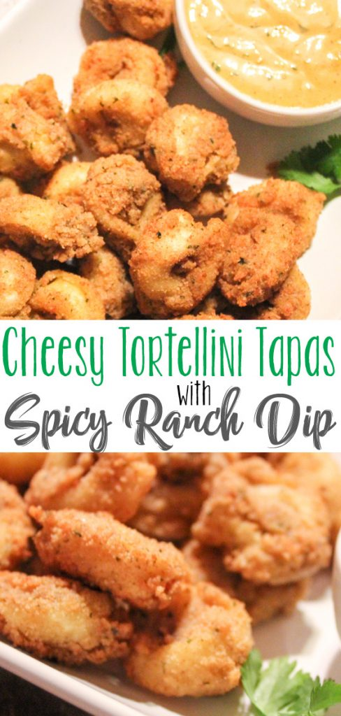 Cheesy Tortellini Tapas with Spicy Ranch Dip