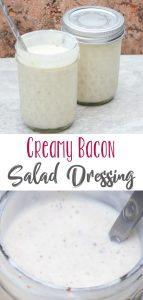 Creamy Bacon Salad Dressing