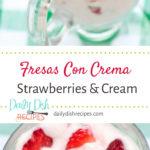 Fresas Con Crema Strawberries and Cream