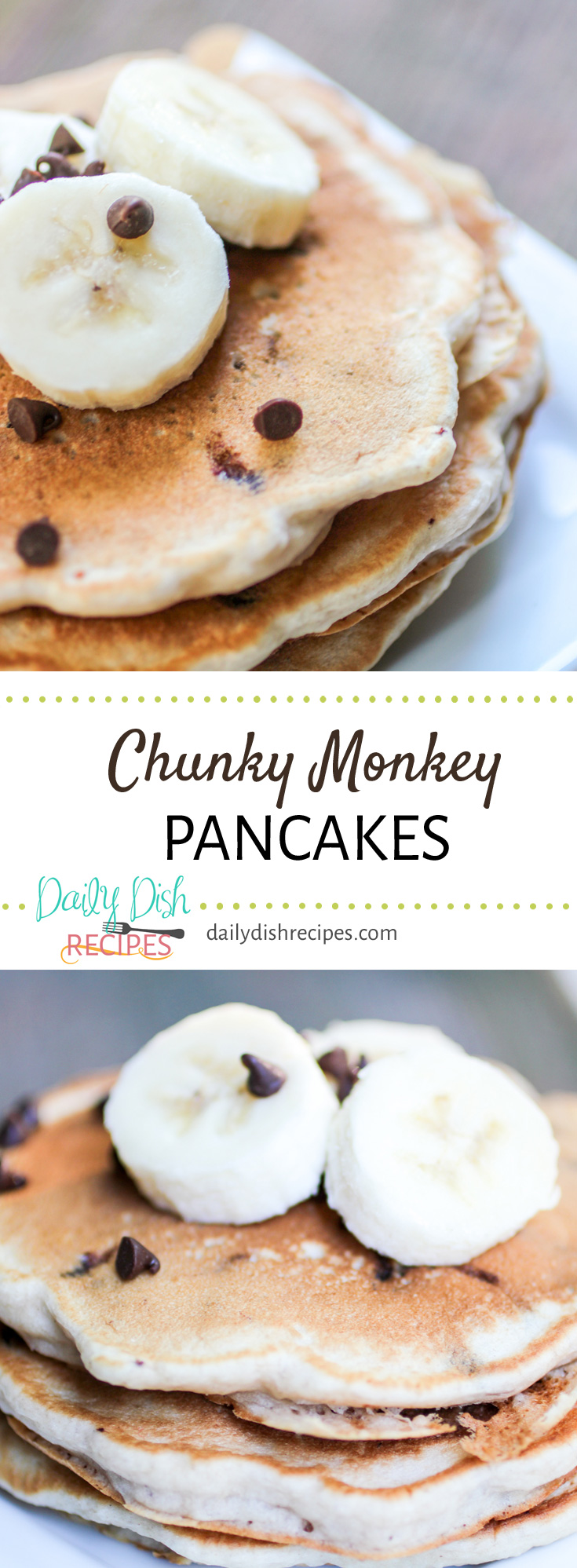 Who doesn't love bananas and chocolate? Chunky Monkey Pancakes are flavorful and delicious. We just stir the bananas and chocolate right into some fluffy pancake batter, and you've got perfection. We enjoyed them for a 'breakfast for dinner' with turkey sausage, bacon and eggs. Delish (and very very filling!)