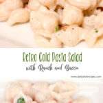 Retro Cold Pasta Salad with Ranch and Bacon