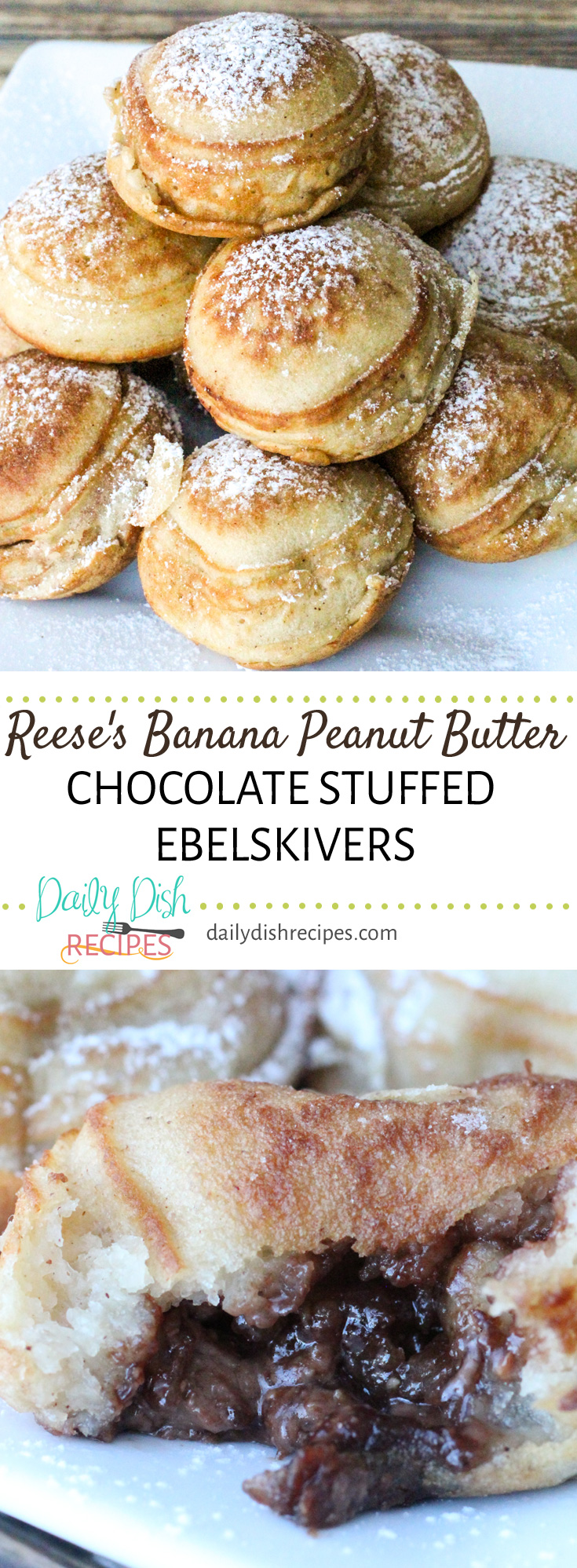 Reese's Banana Peanut Butter Chocolate Stuffed Ebelskivers are little bites of fluffy pancakes. Inside, find melted chocolate, peanut butter and chopped bananas. So much delicious flavor, no need for syrup unless you just want a little more.