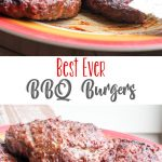 The Best BBQ Burgers EVER