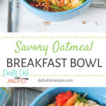Savory Oatmeal Breakfast Bowl