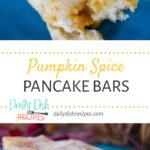 Pumpkin Spice Pancake Bars