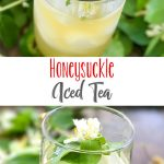 Honeysuckle Iced Tea