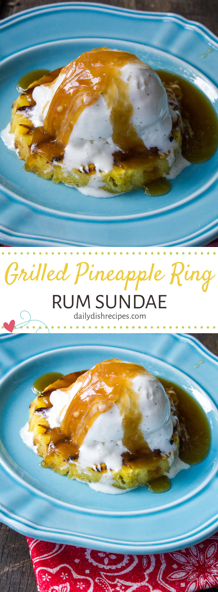 Nothing like beating the heat with this delicious & super easy Grilled Pineapple Ring Rum Sundae. Just a few simple ingredients for the perfect BBQ dessert!