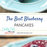 The Best Blueberry Pancakes
