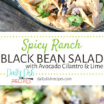 Spicy Ranch Black Bean Salad with Avocado Cilantro and Lime