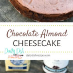 Chocolate Almond Cheesecake PIN