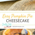 Easy Pumpkin Cheesecake Pie
