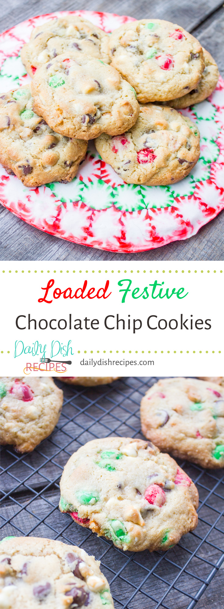 Loaded Festive Chocolate Chip Christmas Cookies are the perfect addition to any holiday table. A soft, moist chocolate chip cookie is loaded down with festive chips, M&Ms and more!