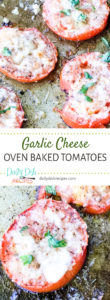 Garlic Cheese Oven Baked Tomatoes