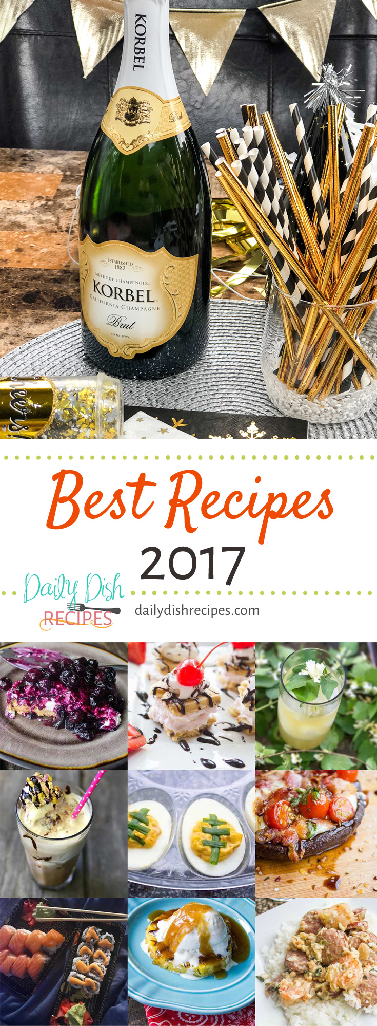 The best part of the end of the year for a food blogger is digging through analytics and seeing which were the best recipes, top recipes and favorite recipes among their readers. This is the best recipes of 2017 from Daily Dish Recipes