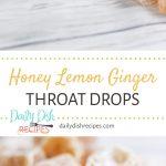Honey Lemon Ginger Throat Drops Pinterest
