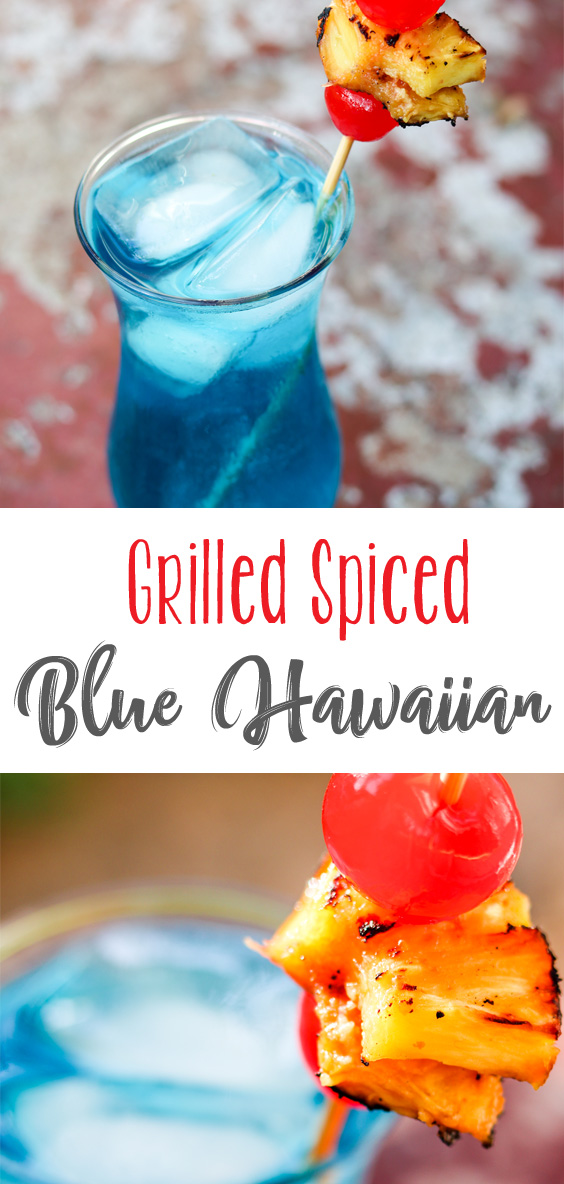 Msg21+: A cold tropical beverage with a small twist, this Grilled Spiced Blue Hawaiian Cocktail uses grilled pineapple turned into the juice for the cocktail. Delicious! A great cocktail recipe for any bbq or summer event! #sponsored #bbqweek