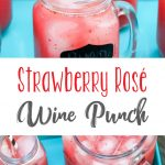 Strawberry Rose Wine Punch