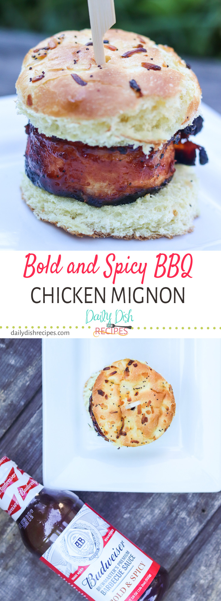 Bacon wrapped chicken, smothered in full flavor Bold & Spicy BBQ sauce and then grilled to perfection.  Serve on an onion slider bun. This Bold and Spicy BBQ Chicken Mignon is a fun addition to your summer grilling season.