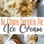 No Churn Pumpkin Pie Ice Cream