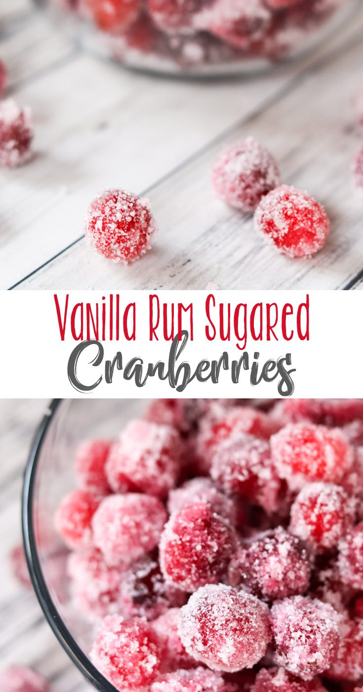 These Vanilla Rum Sugared Cranberries are fun to simply pop in your mouth and eat and make a great garnish in cocktails! Festive, delicious and totally poppable.