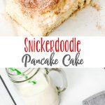 Snickerdoodle Pancake Cake