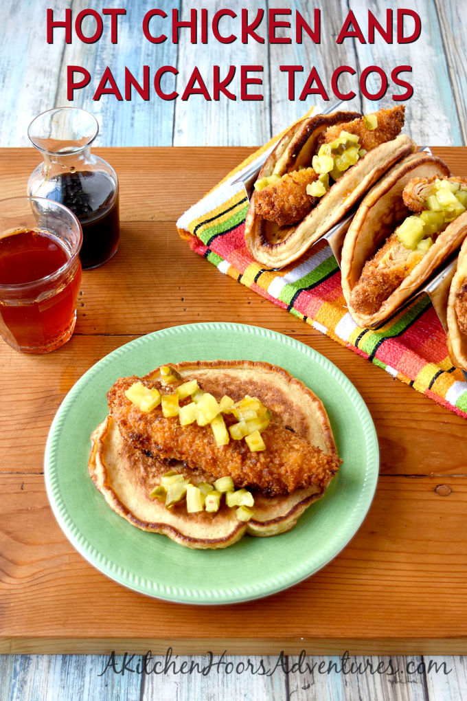 hot chicken and pancake tacos