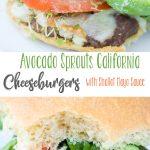 Avocado Sprouts California Cheeseburgers with Shallot Mayo