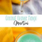 Coconut Orange Mango Martini