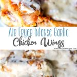 Air Fryer Intense Garlic Chicken Wings