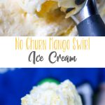No Churn Mango Swirl Ice Cream