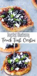 Roasted Blueberry French Toast Crostini