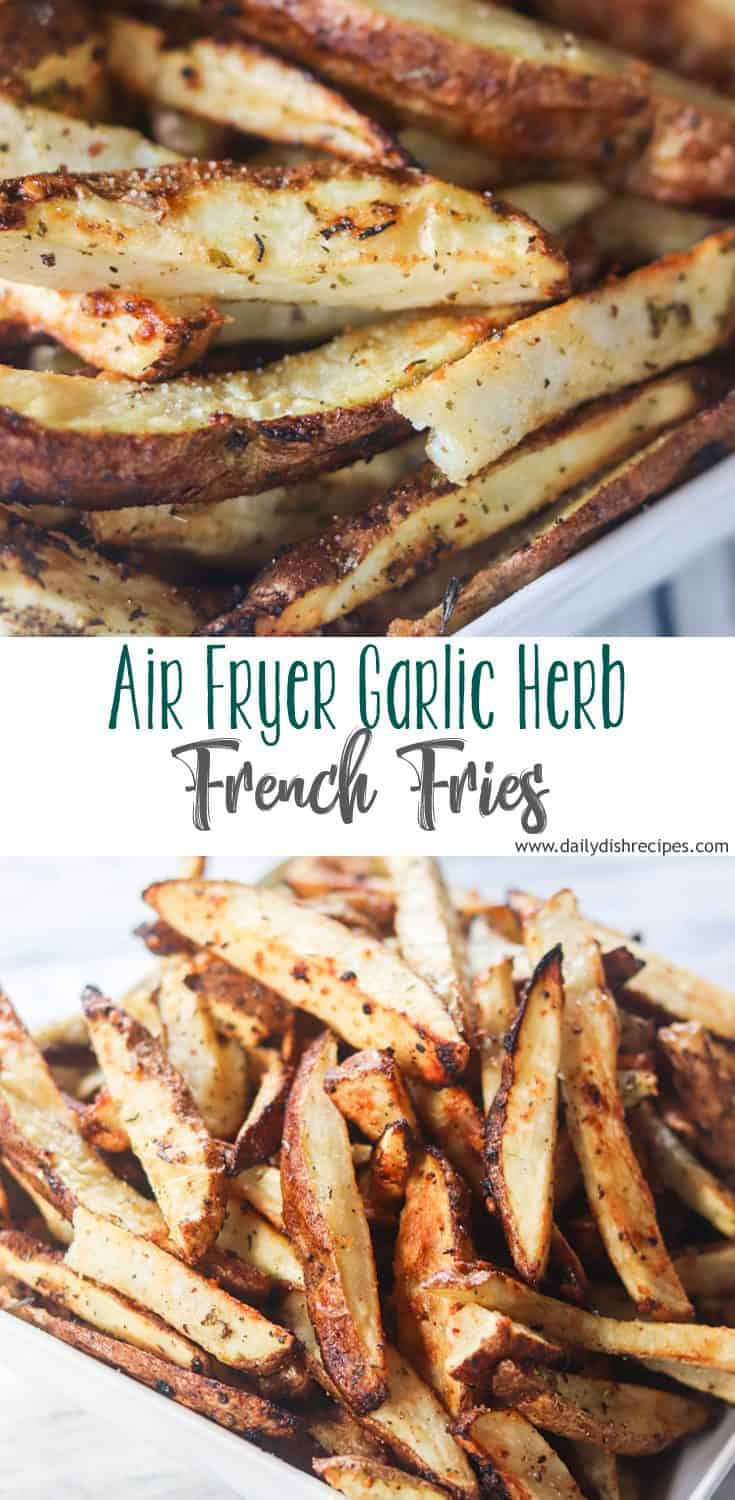 Crispy on the outside, soft and fluffy on the inside, these Easy Garlic Herb Air Fryer French Fries go perfect with meals and make great snacks!