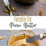 Pumpkin Pie Pecan Butter