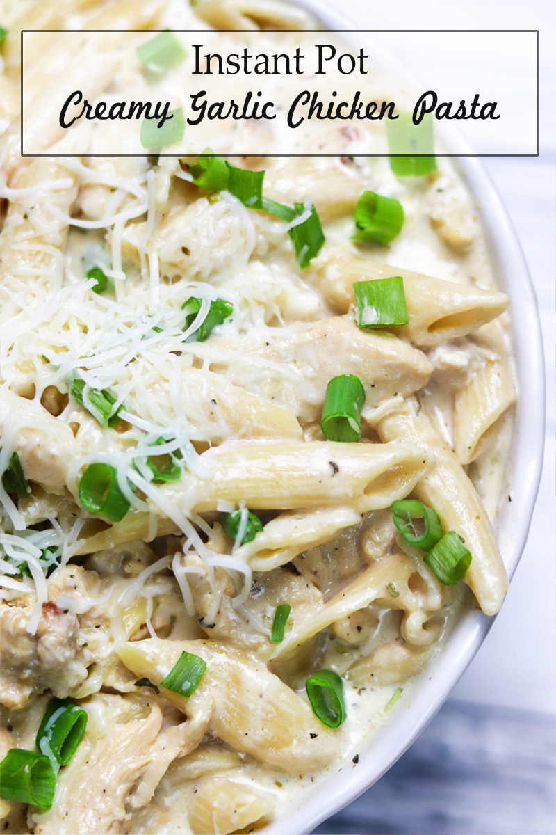 Pin Instant Pot Creamy Garlic Chicken Pasta for Later