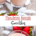 Strawberry Avocado Smoothies